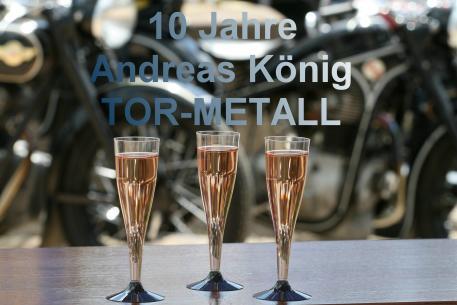 Firmenjubiläum - 10 Jahre Andreas König TOR-METALL - Bild 1